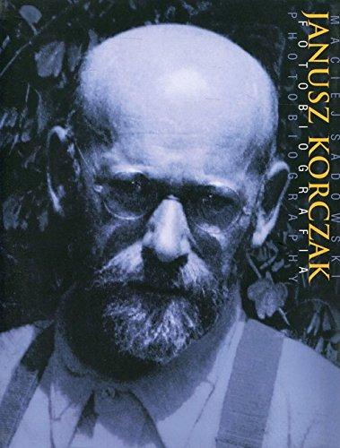 Janusz Korczak. Fotobiografia