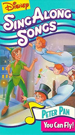 Amazon Com Disney S Sing Along Songs Peter Pan You Can Fly Vhs