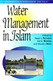 img - for Water Management in Islam (Water Resources Management and Policy Series) by United Nations University Press (2001-01-01) book / textbook / text book