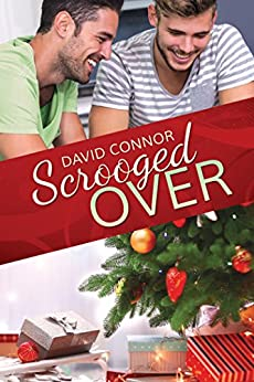 Scrooged Over (2016 Advent Calendar - Bah Humbug) by [Connor, David]
