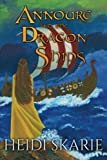 img - for Annoure and the Dragon Ships book / textbook / text book
