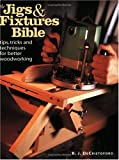 Jigs and Fixtures Bible, R. J. DeCristoforo, 1558705635