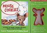 Mouse Cookies: 10 Easy-To-Make Cookie Recipes with a Story in Pictures (With Cookie Cutter)
