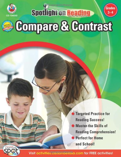 Download Compare & Contrast, Grades 3 - 4 (Spotlight on Reading) PDF