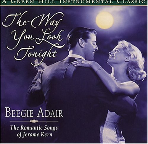 (The Way You Look Tonight: The Romantic Songs of Jerome)