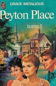 Peyton Place, tome 1 par Grace Metalious