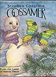 Gossamer, Stephen Cosgrove, 0880702567