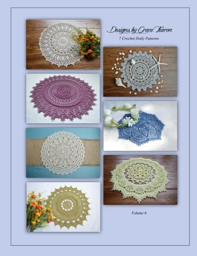Designs by Grace Fearon, Volume 6: 7 Crochet Doily Patterns