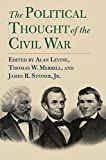 img - for The Political Thought of the Civil War (American Political Thought) book / textbook / text book