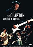 Buy Eric Clapton & Friends in Concert: A Benefit for the Crossroads...