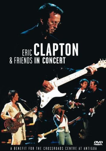 eric clapton friends in concert a benefit for the import it all. Black Bedroom Furniture Sets. Home Design Ideas
