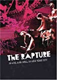RAPTURE - IS LIVE AND WELL INNEW YORK CITY