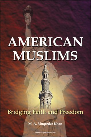 Cover of American Muslims: Bridging Faith and Freedom