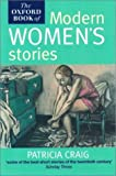 The Oxford Book of Modern Women's Stories, , 0192142321