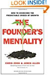 The Founder�s Mentality: How to Overc...