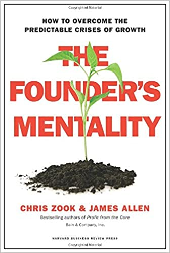 Image result for The Founder's Mentality By Chris Zook and James Allen
