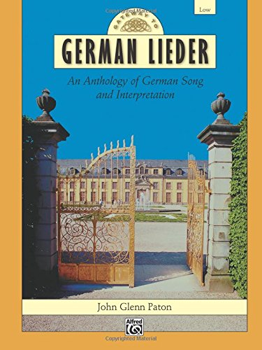 (Gateway to German Lieder: An Anthology of German Song and Interpretation (English and German Edition))
