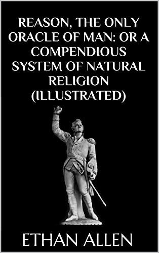 reason-the-only-oracle-of-man-or-a-compendious-system-of-natural-religion-illustrated