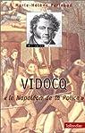 Vidocq : Le Napoléon de la police par Parinaud