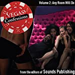 Vegas Confessions 2: Any Room Will Do |  Editors of Sounds Publishing