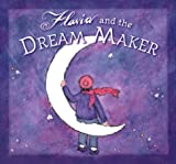 Flavia and the Dream Maker, Flavia M. Weedn, 0768321026