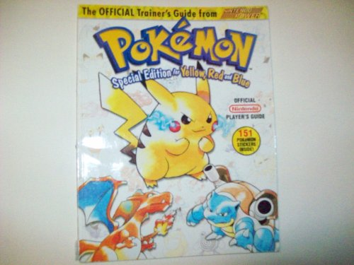 - Pokemon Trainer Guide Yellow, Red and Blue (nintendo pokemon special edition for yellow, red and blue)
