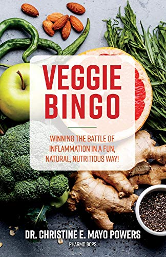 Veggie Bingo: Winning the battle of inflammation in a fun, natural, nutritious way! -