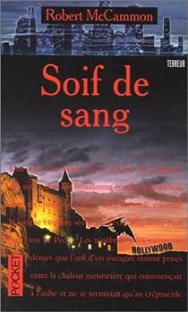 Soif De Sang Robert Mccammon Babelio