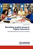 Revisiting Quality Issues in Higher Education, Joseph Chidindi, 3848480654