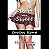 Cowboy Romp - Cowboy Sex Story (Short and Sweet: Sky Ashton Singles)