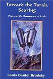 Toward the Torah, Soaring, Louis Daniel Brodsky, 1568090463
