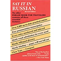 Say It in Russian (Revised) (Dover Language Guides Say It Series)