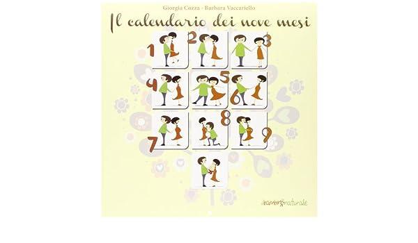 Il calendario dei nove mesi: 9788865800782: Amazon.com: Books
