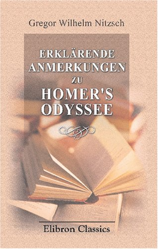 Download Erklärende Anmerkungen zu Homer's Odyssee: Band II. Erklärung des fünften bis achten Gesanges (German Edition) ebook