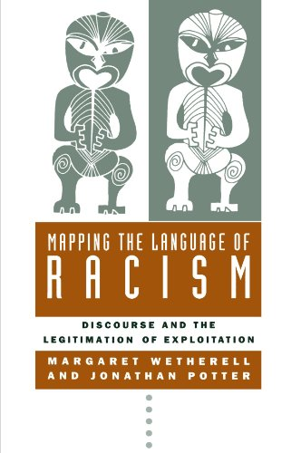 Mapping the Language of Racism: Discourse and the Legitimation of Exploitation by Columbia University Press