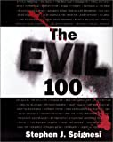 The Evil 100, Martin Gilman Wolcott and Stephen J. Spignesi, 0806522690