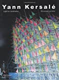 Yann Kersale: Light for Landmarks (English and French Edition), Jean-Paul Curnier, Henri-Pierre Jeudy, Monique Sicard, 376437120X