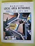 Managing Local Area Networks, Case, Thomas and Smith, Larry, 007059225X