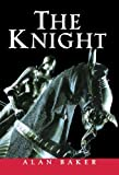 The Knight, Alan Baker, 0471251356