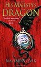 His Majesty's Dragon (Temeraire, Bo...
