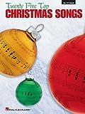 Twenty-Five Top Christmas Songs for Alto Saxophone, , 0793529484