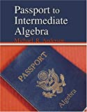 Passport to Intermediate Algebra, Anderson, Michael, 0757516602