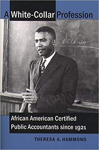 A White-Collar Profession: African American Certified Public Accountants since 1921