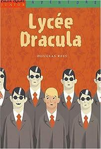 """Afficher """"Lycée Dracula"""""""