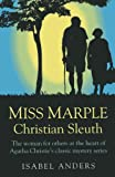 Miss Marple: Christian Sleuth, Isabel Anders, 1780995431
