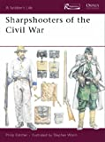 Sharpshooters of the Civil War, Philip R. N. Katcher, 1410901114