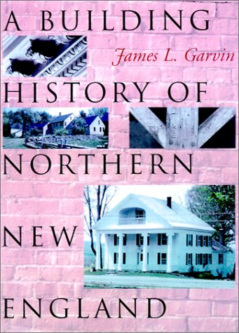 A Building History of Northern New England ebook