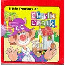 Little Treasury of Charlie Chalk