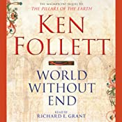 World Without End: Pillars of the Earth, Book 2 | Ken Follett