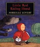 Little Red Riding Hood, Mireille Levert, 0888992262